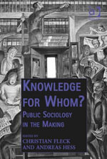 Knowledge for Whom? : Public Sociology in the Making