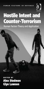 Hostile Intent and Counter-Terrorism : Human Factors Theory and Application