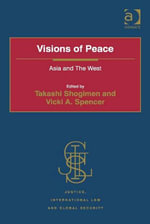 Visions of Peace : Asia and The West