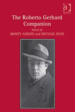 The Roberto Gerhard Companion - Monty, Dr Adkins