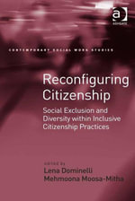 Reconfiguring Citizenship : Social Exclusion and Diversity within Inclusive Citizenship Practices