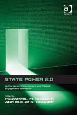 State Power 2.0 : Authoritarian Entrenchment and Political Engagement Worldwide