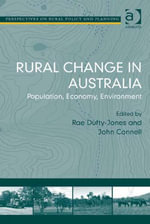 Rural Change in Australia : Population, Economy, Environment
