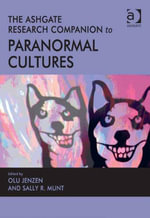 The Ashgate Research Companion to Paranormal Cultures - Olu, Dr Jenzen
