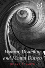 Women, Disability and Mental Distress - Julia L.T. Smith