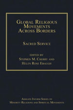 Global Religious Movements Across Borders : Sacred Service