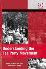 Understanding the Tea Party Movement
