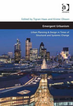 Emergent Urbanism : Urban Planning & Design in Times of Structural and Systemic Change