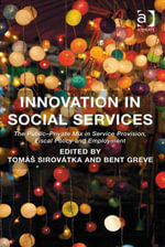 Innovation in Social Services : The Public-Private Mix in Service Provision, Fiscal Policy and Employment