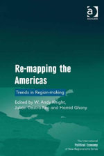 Re-mapping the Americas : Trends in Region-making
