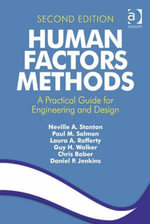 Human Factors Methods : A Practical Guide for Engineering and Design - Neville A. Stanton