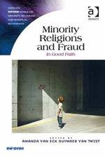 Minority Religions and Fraud : In Good Faith
