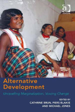 Alternative Development : Unravelling Marginalization, Voicing Change