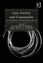 Law, Society and Community : Socio-Legal Essays in Honour of Roger Cotterrell