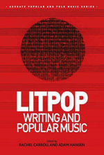 Litpop : Writing and Popular Music