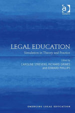 Legal Education : Simulation in Theory and Practice
