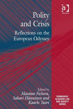 Polity and Crisis : Reflections on the European Odyssey