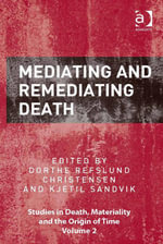 Mediating and Remediating Death