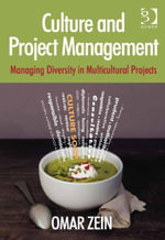 Culture and Project Management : Managing Diversity in Multicultural Projects - Omar, Mr Zein