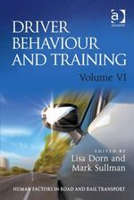 Driver Behaviour and Training : Volume VI