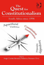 The Quest for Constitutionalism : South Africa since 1994