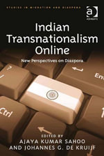 Indian Transnationalism Online : New Perspectives on Diaspora