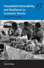 Household Vulnerability and Resilience to Economic Shocks : Findings from Melanesia