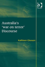 Australia's 'war on terror' Discourse - Kathleen Gleeson