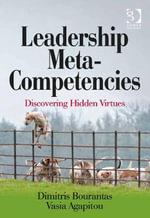 Leadership Meta-Competencies : Discovering Hidden Virtues - Dimitris Bourantas