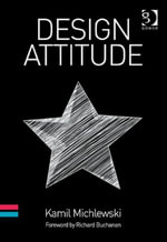 Design Attitude - Kamil Michlewski