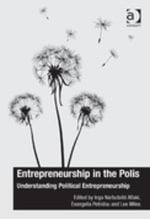 Entrepreneurship in the Polis : Understanding Political Entrepreneurship