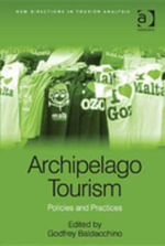 Archipelago Tourism : Policies and Practices