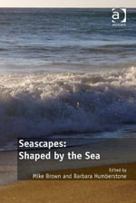 Seascapes : Shaped by the Sea