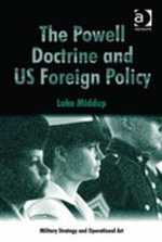 The Powell Doctrine and US Foreign Policy - Luke Middup