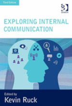 Exploring Internal Communication : Towards Informed Employee Voice