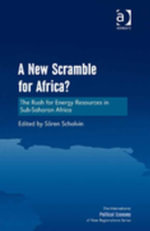 A New Scramble for Africa? : The Rush for Energy Resources in Sub-Saharan Africa