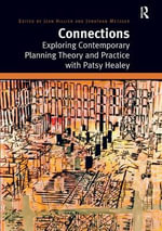 Connections : Exploring Contemporary Planning Theory and Practice with Patsy Healey