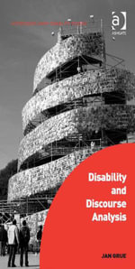 Disability and Discourse Analysis - Jan Grue