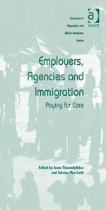 Employers, Agencies and Immigration : Paying for Care