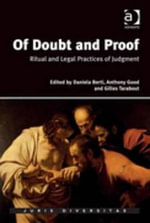 Of Doubt and Proof : Ritual and Legal Practices of Judgment