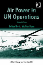 Air Power in UN Operations : Wings for Peace