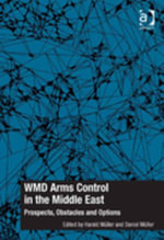 WMD Arms Control in the Middle East : Prospects, Obstacles and Options