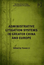 Administrative Litigation Systems in Greater China and Europe