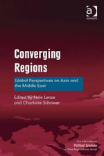 Converging Regions : Global Perspectives on Asia and the Middle East