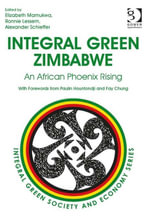 Integral Green Zimbabwe : An African Phoenix Rising