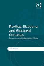 Parties, Elections and Electoral Contests : Competition and Contamination Effects - Marc Guinjoan