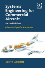 Systems Engineering for Commercial Aircraft : A Domain-Specific Adaptation - Scott Jackson