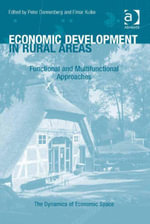 Economic Development in Rural Areas : Functional and Multifunctional Approaches
