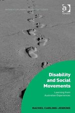 Disability and Social Movements : Learning from Australian Experiences - Rachel Carling-Jenkins