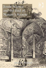 Jesuit Science and the End of Nature's Secrets - Mark A, Dr Waddell